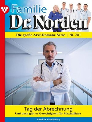 cover image of Familie Dr. Norden 701 – Arztroman