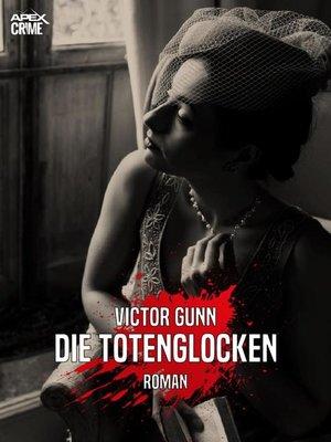 cover image of DIE TOTENGLOCKEN