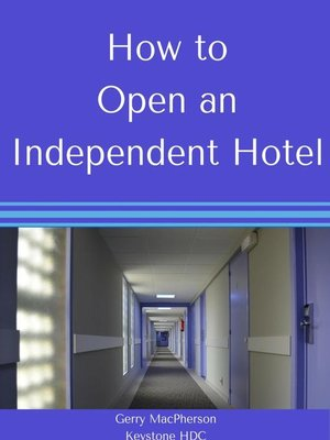 cover image of How to Open an Independent Hotel