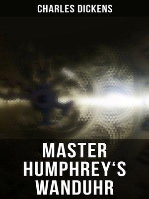 cover image of Master Humphrey's Wanduhr