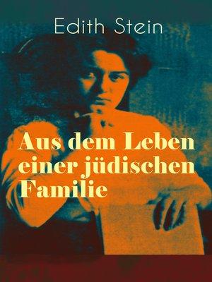 cover image of Aus dem Leben einer jüdischen Familie