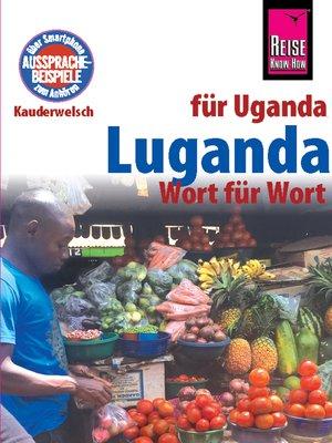 cover image of Luganda--Wort für Wort (für Uganda)