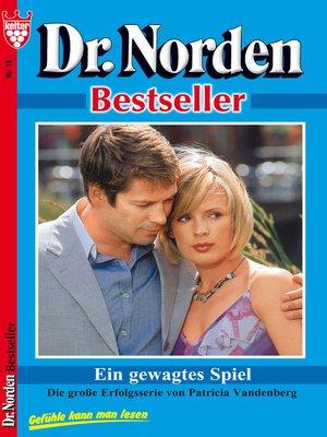 cover image of Dr. Norden Bestseller 18 – Arztroman