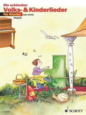cover image of Die schönsten Volks- und Kinderlieder