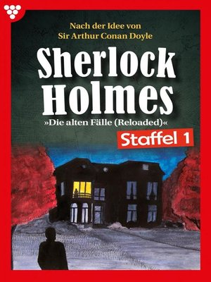 cover image of Sherlock Holmes Staffel 1 – Kriminalroman