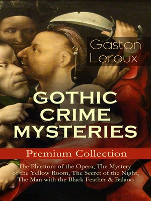 cover image of Gothic Crime Mysteries – Premium Collection