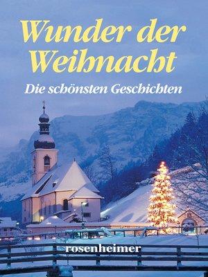 cover image of Wunder der Weihnacht--Die schönsten Geschichten