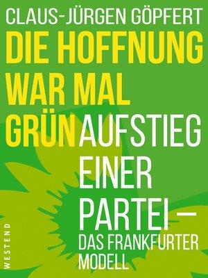 cover image of Die Hoffnung war mal grün
