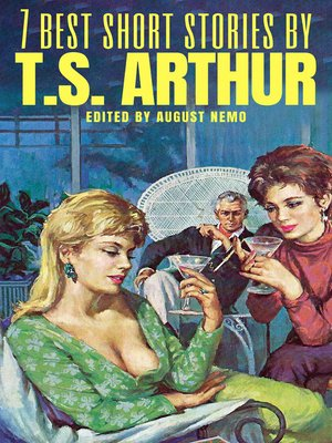 cover image of 7 best short stories by T. S. Arthur