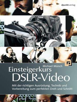 cover image of Einsteigerkurs DSLR-Video