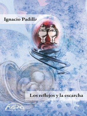 cover image of Los reflejos y la escarcha