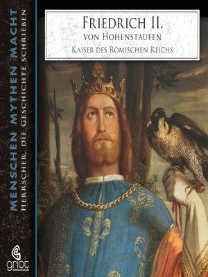 cover image of Friedrich II. von Hohenstaufen