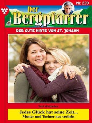cover image of Der Bergpfarrer 229 – Heimatroman