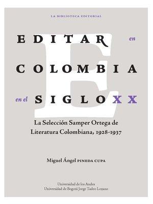 cover image of Editar en Colombia en el siglo XX