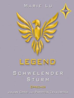 cover image of Legend--Schwelender Sturm
