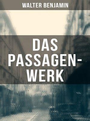 cover image of Das Passagen-Werk