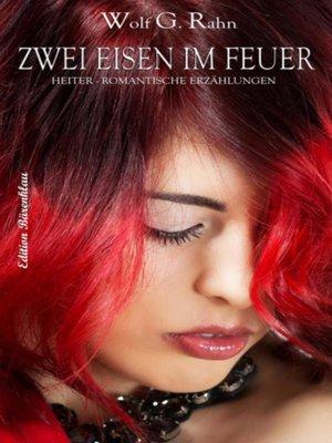 cover image of Zwei Eisen im Feuer