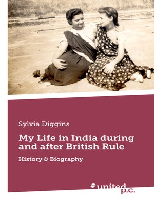 cover image of My Life in India during and after British Rule