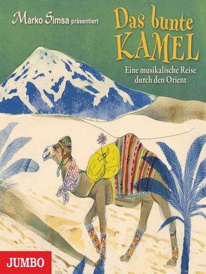 cover image of Das bunte Kamel