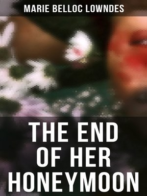 cover image of THE END OF HER HONEYMOON