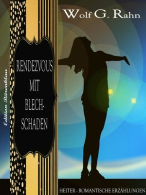 cover image of Rendezvous mit Blechschaden