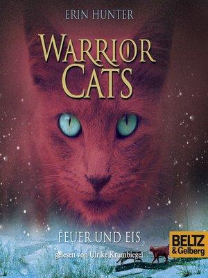 Warrior Cats - Feuer und Eis von Erin Hunter bei ...