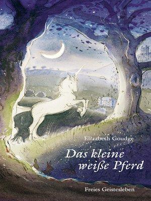 cover image of Das kleine weiße Pferd