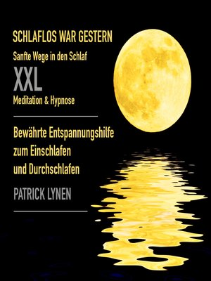 cover image of Sanfte Wege in den Schlaf / XXL-Deluxe-Edition / Meditation & Hypnose