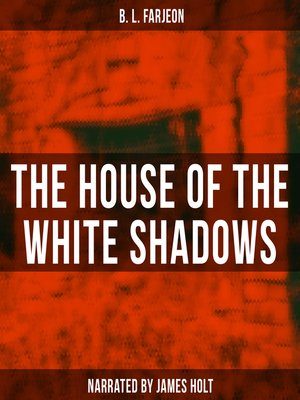 cover image of The House of the White Shadows