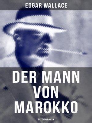 cover image of Der Mann von Marokko (Detektivroman)