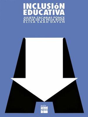 cover image of Inclusión educativa