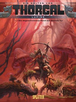 cover image of Die Welten von Thorgal--Lupine. Band 2