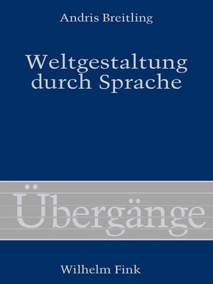 cover image of Weltgestaltung durch Sprache