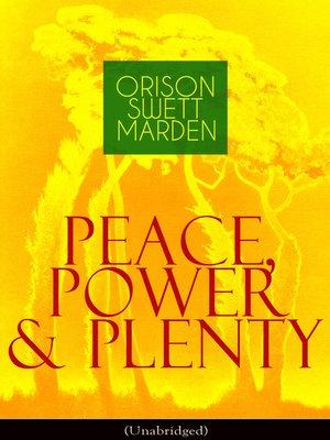 cover image of Peace, Power & Plenty (Unabridged)