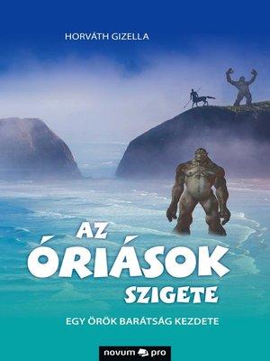 cover image of Az óriások szigete