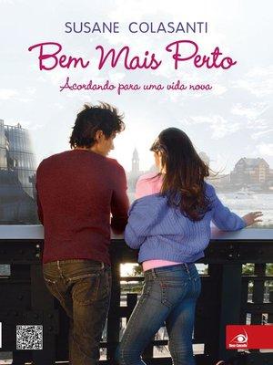 cover image of Bem mais perto