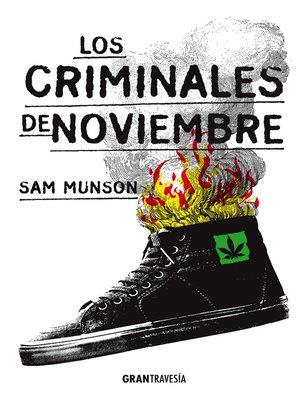 cover image of Los criminales de noviembre