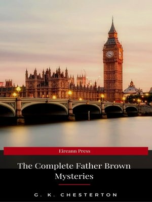 cover image of The Complete Father Brown Mysteries