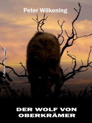 cover image of Der Wolf von Oberkrämer