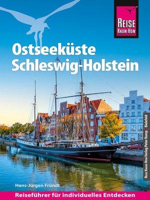 cover image of Reise Know-How Reiseführer Ostseeküste Schleswig-Holstein
