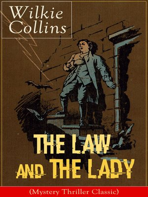 cover image of The Law and the Lady (Mystery Thriller Classic)