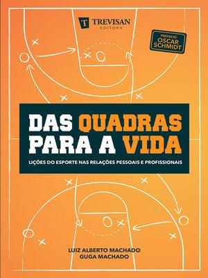 cover image of Das quadras para a vida