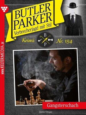 cover image of Butler Parker 154 – Kriminalroman