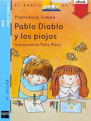 cover image of Pablo Diablo y los piojos