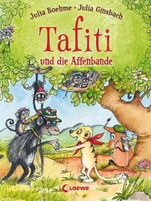 cover image of Tafiti und die Affenbande