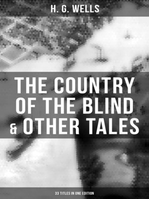 cover image of The Country of the Blind & Other Tales