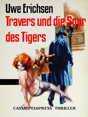 cover image of Travers und die Spur des Tigers