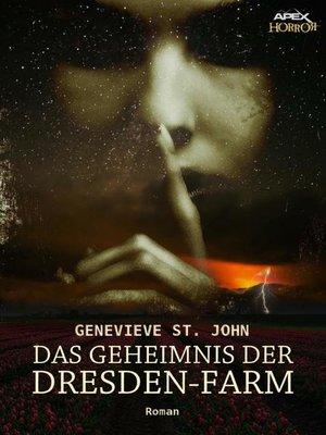 cover image of DAS GEHEIMNIS DER DRESDEN-FARM