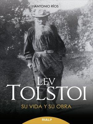cover image of Lev Tolstoi. Su vida y su obra.
