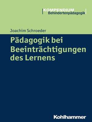 cover image of Pädagogik bei Beeinträchtigungen des Lernens